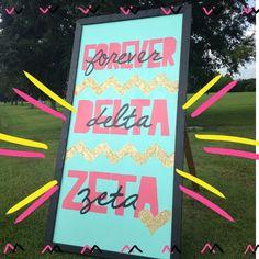 Delta Zeta at Nicholls State University- Forever Delta Zeta- recruitment sign