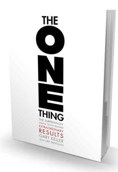 I ordered The One Thing : Extraordinary Results by Gary Keller