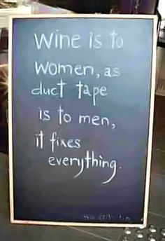 Women and wine…