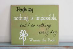 Poppies at Play: Favoritist Winnie the Pooh quote