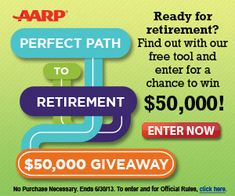 AARP $$ Retirement Sweepstakes - Enter for a Chance to Win $50,000 + More!
