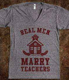Real Men Marry Teachers