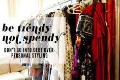 How Not To Go Into Debt Over Personal Styling
