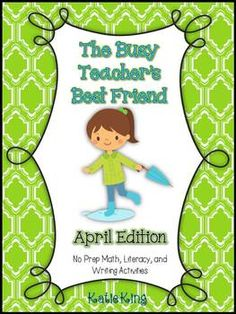 The Busy Teachers Best Friend April Edition