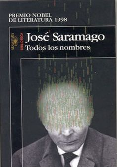 Todos los nombres  José Saramago