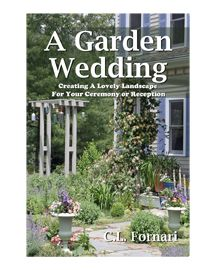 It's out! The book of wedding advice from the garden's point of view.