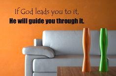 Vinyl Wall Decal  If God leads you to it He by DesignDivasWallArt, $9.95
