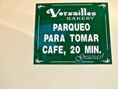 miami nice, versailles bakery, parqueo para tomar cafe. only in miami. spanglish. little havana. cuba - kinda.