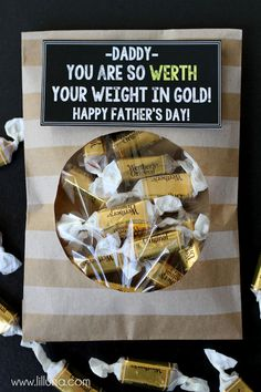 """fathers day gift   """"werth"""" your weight in gold"""