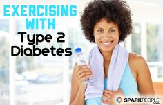 Exercising with Type 2 Diabetes: What You Need to Know | via @SparkPeople #fitness #workout #health