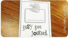 Busy Bee journal for your Early Finishers$!!
