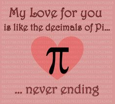 Teehee Have a Nerdy Valentine's Day    #Pi  Love