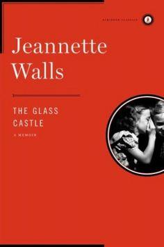 An Unlikely Success Story: Jeannette Walls' Memoir The Glass Castle