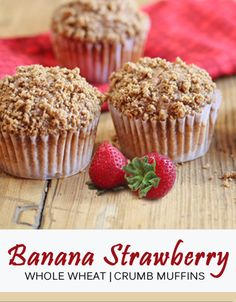 banana crumb muffins, brown sugar, strawberri crumb, bread, bananas, food, no sugar, banana strawberri, wheat banana
