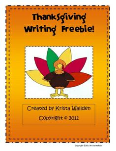 Enjoy this freebie for a quick writing activity in your classroom! If you like this resource, check out my full Thanksgiving unit- Turkey Time: Tha...