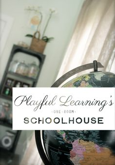Playful Learnings One-Room Schoolhouse...