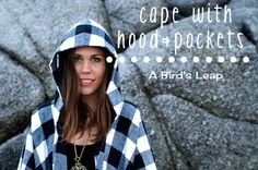 A Bird's Leap: DIY Cape with Hood & Pockets