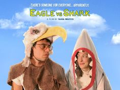 Eagle vs. Shark #movie...Love this film starring Jemaine from Flight Of The Concords. love it!