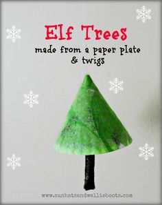 Elf Trees! Cute Christmas decorations made from a paper plate & twigs.