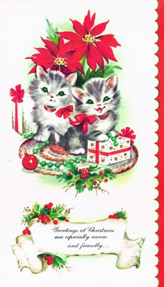 "Christmas kittens - ""Greetings at Christmas are especially warm and friendly ... """