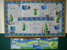 """""""It's Easy to Be Green:"""" I like the idea of using recycled newspaper as the background paper for this recycling bulletin board display."""