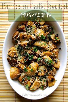 Parmesan Garlic Roasted Mushrooms - My Kitchen Escapades