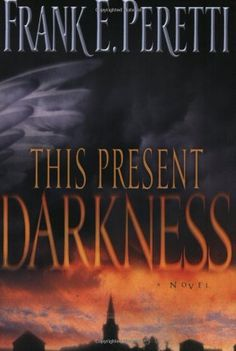This Present Darkness by Frank E. Peretti. $9.34. Publisher: Crossway; Revised edition (June 26, 2003). Publication: June 26, 2003