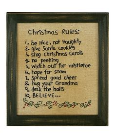 'Christmas Rules' Framed Décor by Primitives by Kathy on #zulily #christmas #embroidery #embroidered #list #holiday #vintage #retro #primitive #americana #primitives #folkart #folk #art #wall #hanging #framed #decor #festive #season #charming #deck #halls #rules