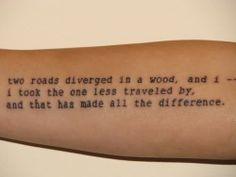 Robert Frost #robertfrost #poem #tattoo #tattoos #arm