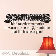 Scrapbooking Vinyl Wall Decal Inspirational Quote by WallDecalsEtc, $22.00