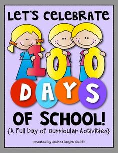 """Let's Celebrate 100 Days of School  {A Full Day of Curricular Activities} ... Make a memory book, take the """"100 Pound Package"""" challenge, deliver """"100 Kisses of Kindness,"""" investigate a 100 Grand candy bar, discover 100 years of amazing inventions, and much more!  31 pages, $"""