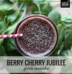 Berry Cherry Jubilee - Green Smoothie Recipe #simplegreensmoothies
