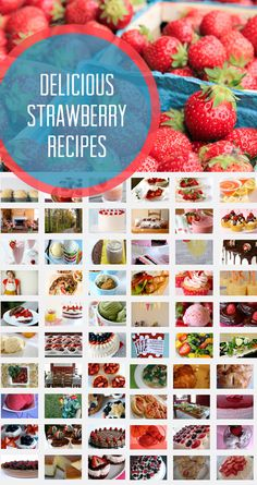 {Amazing Strawberry Recipes} *drools ...