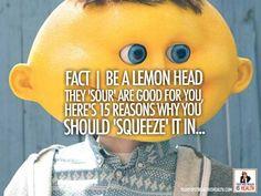 FACT | Be a lemon he