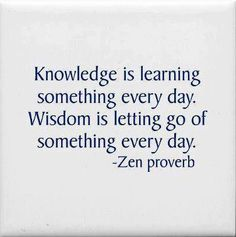 Knowledge & Wisdom...