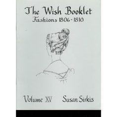 Fashions 1806 - 1810: Susan B. Sirkis: 9780913786154: Amazon.com: Books