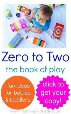 25+ play-based activities for babies and toddlers.
