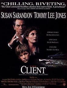 The Client is a 1994 American legal thriller film directed by Joel Schumacher, and starring Susan Sarandon, Tommy Lee Jones and Brad Renfro in his film debut. It is based on the novel of the same name by John Grisham. The film was released in the United States on July 20, 1994.