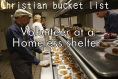 volunteer bucket list, bucketlist, christian bucket list, homeless shelter, hot meal, shelters, volunteers, dream board, bucket lists