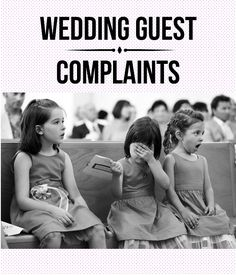 Wedding Guest Complaints