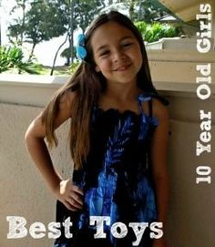 That's my daughter Samantha in the picture and she's ten years old. Here you will find a list of the best gifts and top toys for girls 10 years...