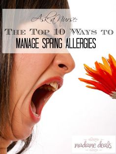 Ask a Nurse: The Top 10 Ways to Manage Spring Allergies