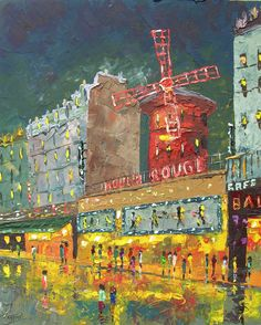 """Painting """"Le Moulin Rouge, Paris"""" by french impressionist artist Frederic Payet ... Fantastic!"""