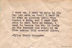 My favorite Tyler Knott Gregson quote <3