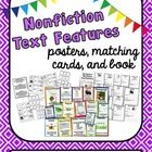 Nonfiction Text Features - Posters, Matching Cards, and Scavenger Hunt Book $