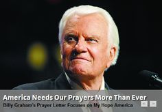Billy Graham: America Needs Our Prayers More Than Ever