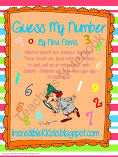 Guess My Number Freebie from IncredibleKKids on TeachersNotebook.com -  (4 pages)  - Guess My Number Freebie!! If you like this freebie, you'll want to check out the whole at: packet.http://www.teachersnotebook.com/product/nfnorris/guess-my-number Nina @ Incrediblekkids.blogspot.com