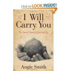 Angie Smith   I Will Carry You: The Sacred Dance of Grief and Joy