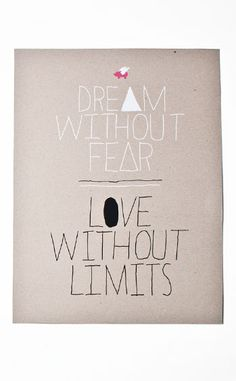 Dream Without Fear.