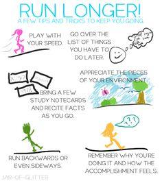 Run Longer.  Haha.